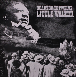 Little Walter - Quarter to Twelve